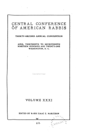 Annual Convention - Central Conference of American Rabbis: Volume 31