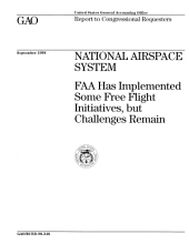 National Airspace System: FAA Has Implemented Some Free Flight Initiatives, But Challenges Remain