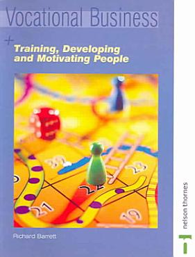 Training  Developing  and Motivating People PDF