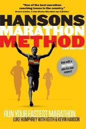 Hansons Marathon Method: Run Your Fastest Marathon the Hansons Way, Edition 2