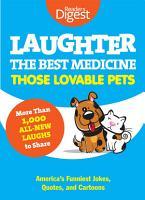 Laughter  The Best Medicine  Those Lovable Pets PDF