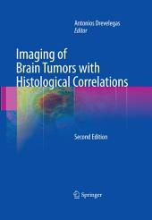 Imaging of Brain Tumors with Histological Correlations: Edition 2