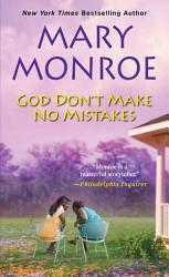 God Don T Make No Mistakes Book PDF
