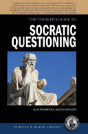 Thinker s Guide to the Art of Socratic Questioning