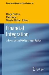 Financial Integration: A Focus on the Mediterranean Region