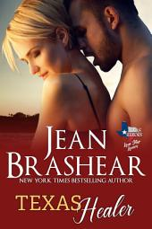 Texas Healer: Lone Star Lovers Book 2