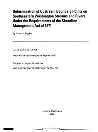 Determination of Upstream Boundary Points on Southeastern Washington Streams and Rivers Under the Requirements of the Shoreline Management Act of 1971 PDF