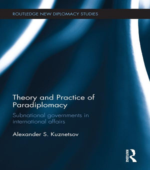 Theory and Practice of Paradiplomacy PDF