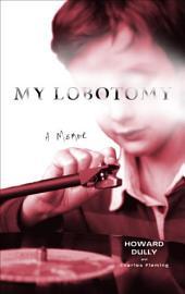 My Lobotomy: A Memoir