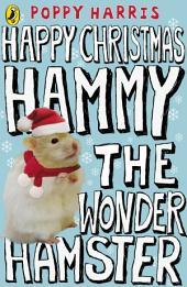 Happy Christmas Hammy the Wonder Hamster
