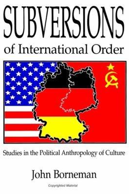 Subversions of International Order