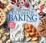 Taste of Home Ultimate Baking Cookbook