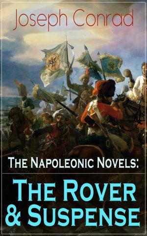The Napoleonic Novels: The Rover & Suspense