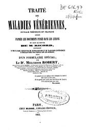 Traité des maladies vénériennes, ouvrage théorique et pratique redigé d'aprés les documents puisés dans les leçons de dans le service de