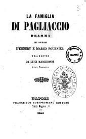 La famiglia di Pagliaccio dramma dei signori D'Ennery e Marco Fournier