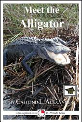 Meet the Alligator: Educational Version