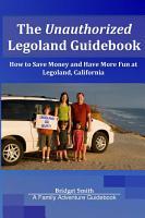 The Unauthorized Legoland Guidebook PDF