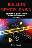 Bullets Before Dawn Murder in Chinatown