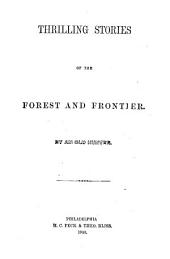 Thrilling Stories of the Forest and Frontier
