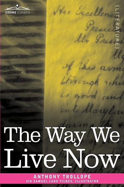 The Way We Live Now Pdf Book