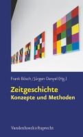 Zeitgeschichte     Konzepte und Methoden PDF