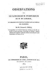 Observations sur le limodorum purpureum de M. de Lamarck, et création d'un nouveau genre dans la famille des orchidées