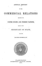 Commercial Relations of the United States with Foreign Countries...