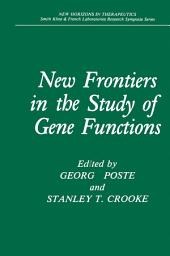 New Frontiers in the Study of Gene Functions
