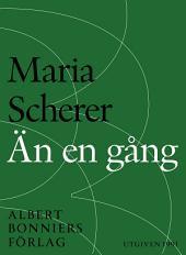Än en gång: Maria Scherers bästa 1979-1991