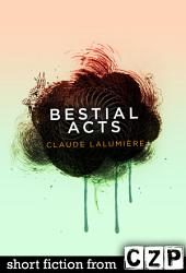 Bestial Acts: Short Story