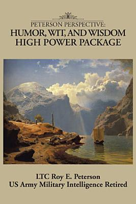 PETERSON PERSPECTIVE HUMOR  WIT  AND WISDOM HIGH POWER PACKAGE PDF