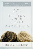 When Bad Things Happen To Good Marriages