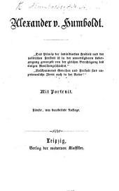 Alexander v. Humboldt. [Biography.] Fünfte neu bearbeitete Auflage