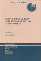 Egypt's Food Subsidy and Rationing System: A Description
