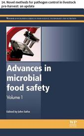 Advances in microbial food safety: 14. Novel methods for pathogen control in livestock pre-harvest: an update