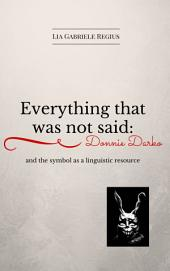 Everything that was not said: Donnie Darko and the symbol as a linguistic recourse