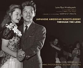 Japanese American Resettlement Through the Lens PDF