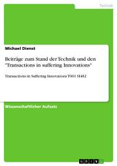 "Beiträge zum Stand der Technik und den ""Transactions in suffering Innovations"": Transactions in Suffering Innovations T001 SI482"