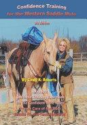 Confidence Training for the Western Saddle Mule