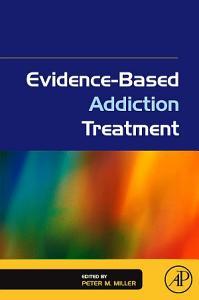 Evidence Based Addiction Treatment Book
