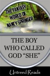 The Boy Who Called God She