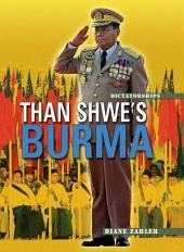 Than Shwe's Burma (Revised Edition)