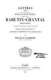 Lettres inédites de Ste Jeanne-Françoise Fremiot de Chantal