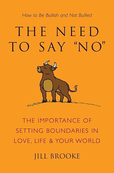 Download The Need to Say No Book