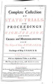 A Complete Collection of State-trials and Proceedings for High-treason, and Other Crimes and Misdemeanors: 1388-1648