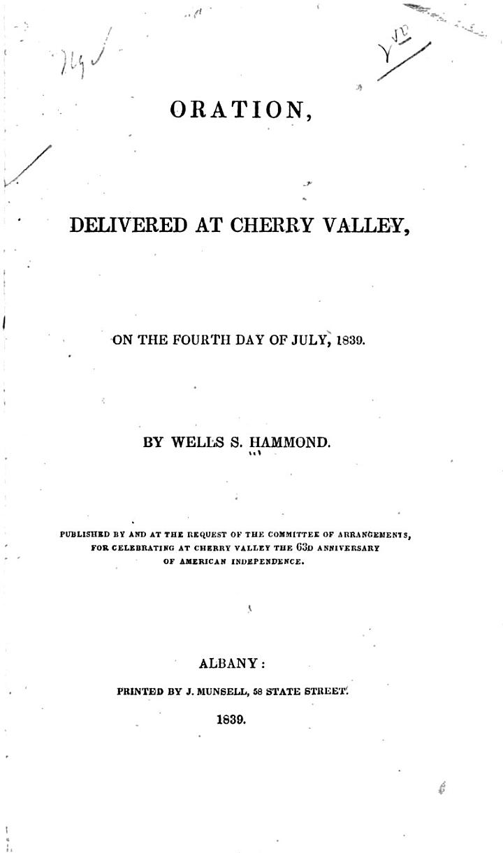 Oration, Delivered at Cherry Valley, on the Fourth Day of July, 1839