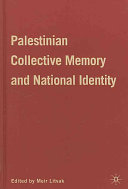 Palestinian Collective Memory and National Identity