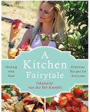 A Kitchen Fairytale Book