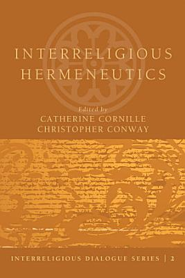 Interreligious Hermeneutics PDF