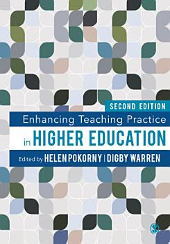 Enhancing Teaching Practice in Higher Education PDF